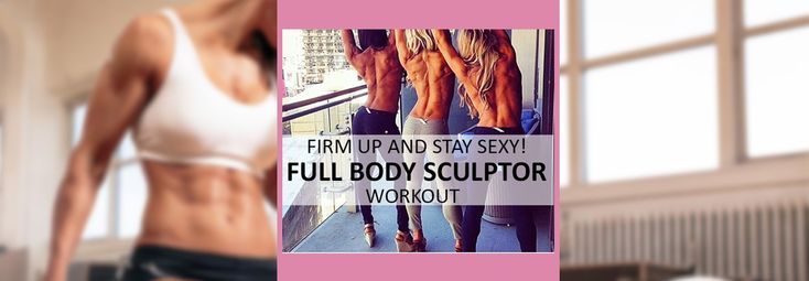 🦄 Sexy Full Body Sculptor: Get Ready To Reveal Your Toned Body