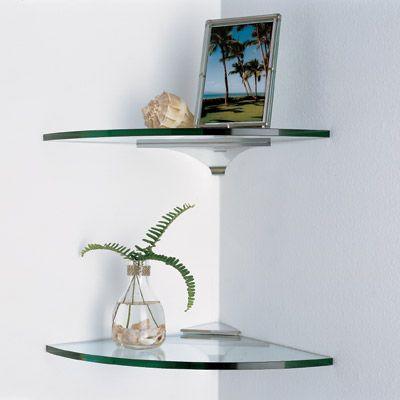 Glass corner shelves (maybe for my bathroom).