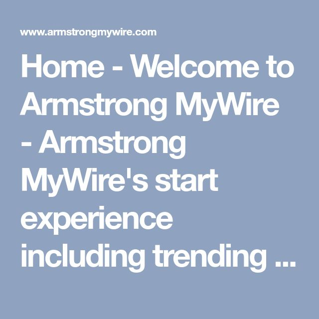 home welcome to armstrong mywire