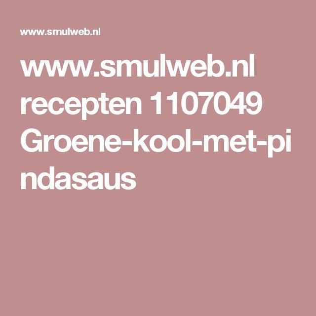 www.smulweb.nl recepten 1107049 Groene-kool-met-pindasaus