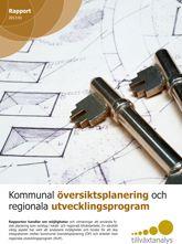 Omslag till rapporten: Kommunal översiktsplanering och regionala översiktsprogram