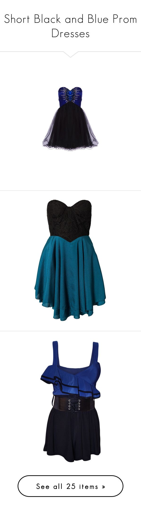 """""""Short Black and Blue Prom Dresses"""" by xxbeauty4rmpainxx ❤ liked on Polyvore featuring dresses, vestidos, short dresses, vestiti, asos cocktail dresses, mini dress, blue cocktail dresses, blue dress, robe and party dresses"""