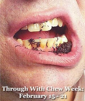 #ThroughWithChew Did u know holding dip in the mouth for 30 minutes is as much nicotine as 3 cigarettes  #TobaccoUseStopsHere
