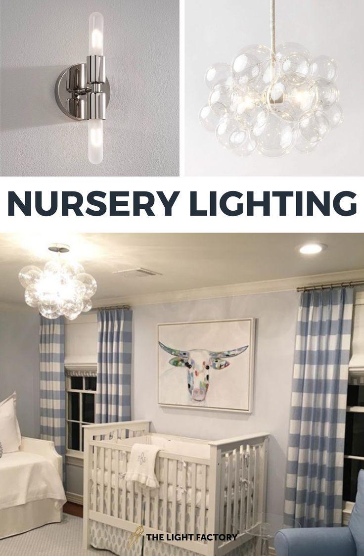 Nursery Lighting Ideas Light Fixtures For Nurseries In 2020