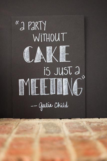 SO true Julia Child...SO true!