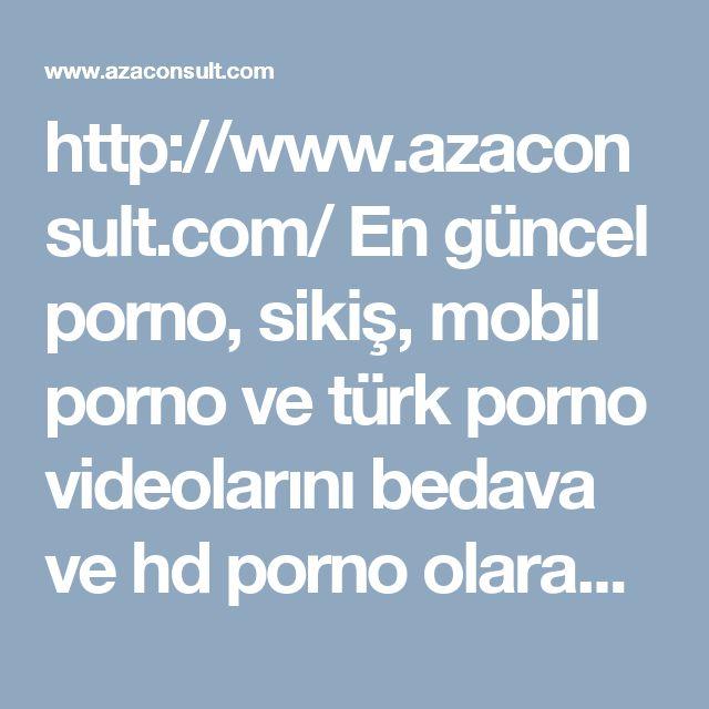 http://www.azaconsult.com/ En güncel porno, sikiş, mobil porno ve türk porno videolarını bedava ve hd porno olarak izle. Amatör porno ve götten sikiş porno izle #sikiş #porno