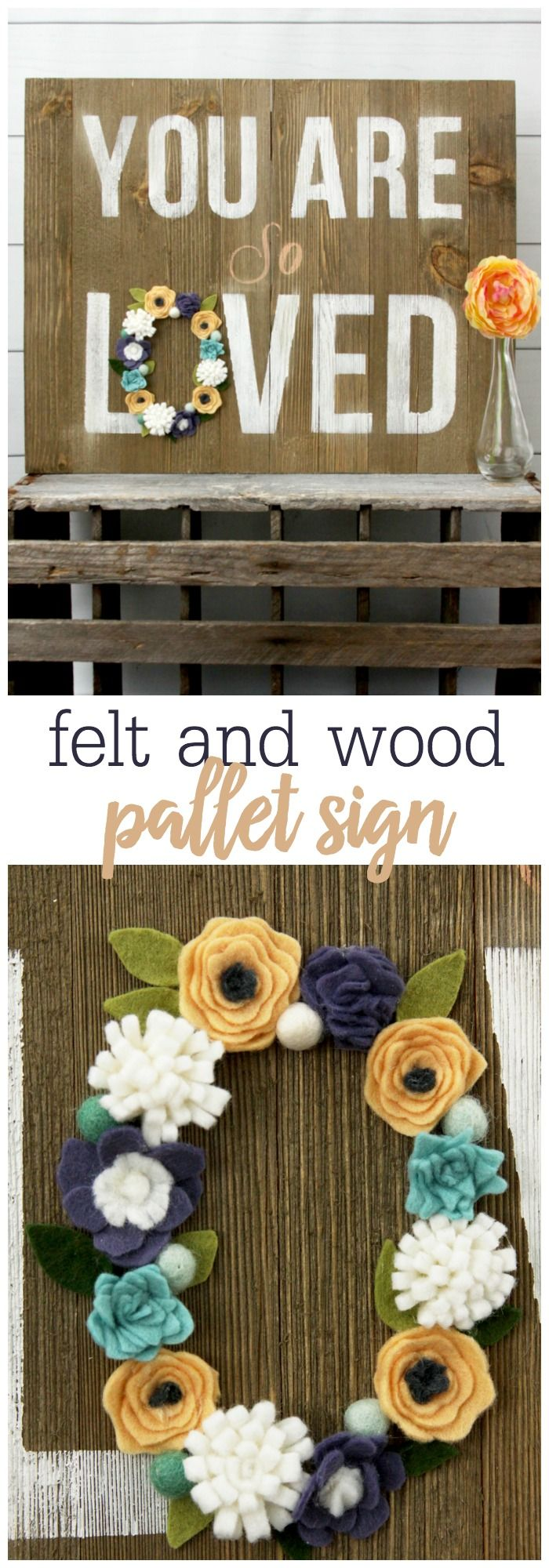 You Are So Loved Wood Pallet Sign - a premade wood pallet with a simple stencil, all dressed up with little felt flowers!