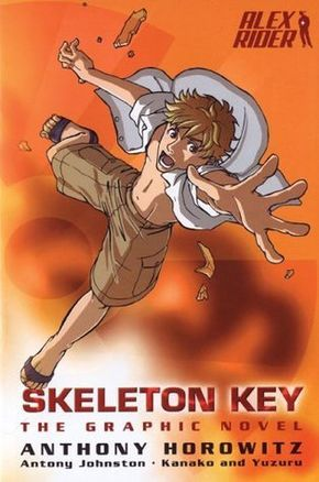 Skeleton Key: The Graphic Novel (Alex Rider: The Graphic Novel, #3)