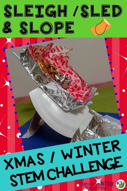 WINTER - CHRISTMAS STEM Challenge: In Sleigh/Sled & Slope, students create a ramp and sled designed to transport cargo safely and travel the maximum distance. Comes with modifications for grades 2-8.