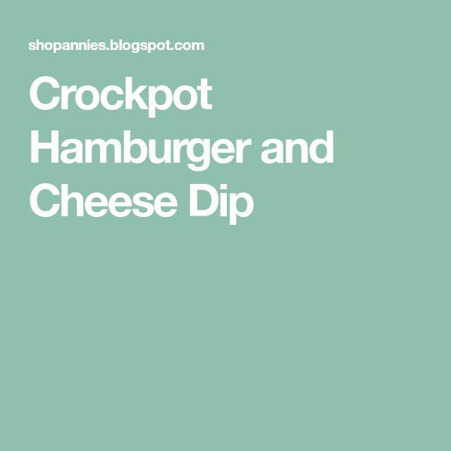 Crockpot Hamburger and Cheese Dip
