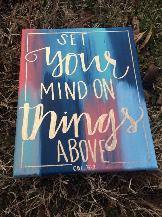 Colossians 3:2 hand lettered canvas Hand Lettered Bible Verse Canvas Painting by CarrazyCuteCanvas