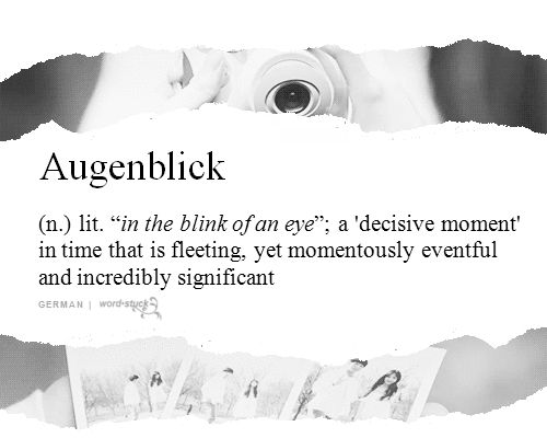 "submitted by anonymous | definition from Koral Ward's ""Augenblick: The Concept of the 'Decisive Moment' in 19th and 20th Century Western Philosophy"""