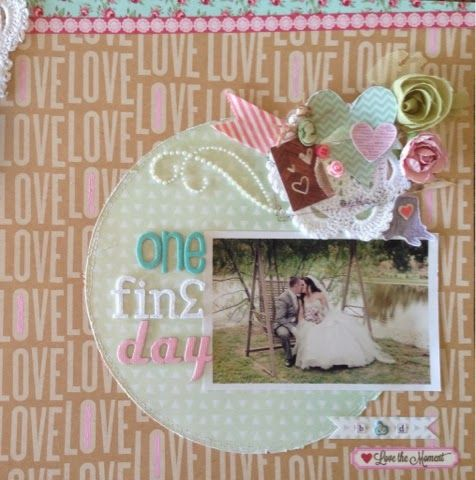 One Fine Day wedding scrapbook LO page. Overlay Thickers Vintage Love