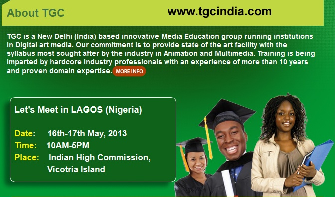 TGC - Now in Nigeria also. Check out this link for more details http://www.tgcindia.com/animation-college-in-nigeria/
