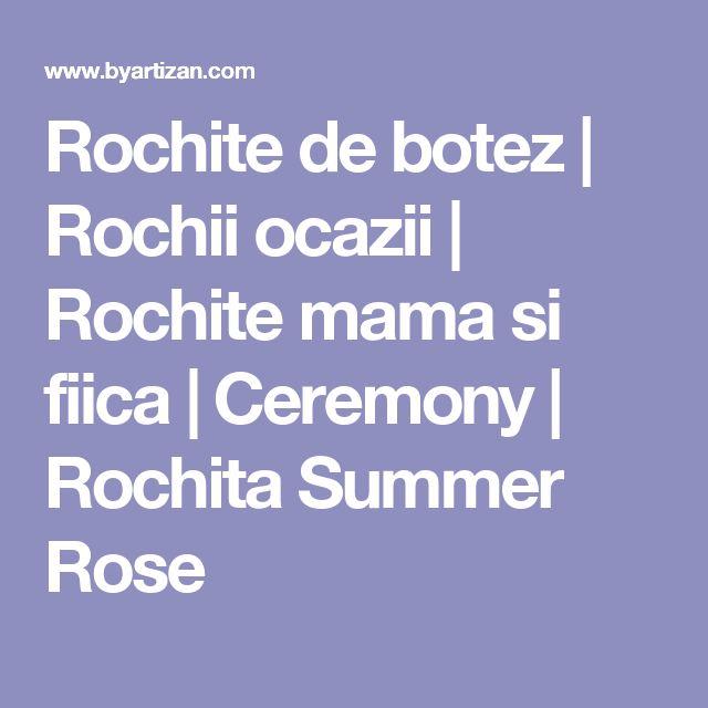 Rochite de botez | Rochii ocazii | Rochite mama si fiica | Ceremony | Rochita Summer Rose
