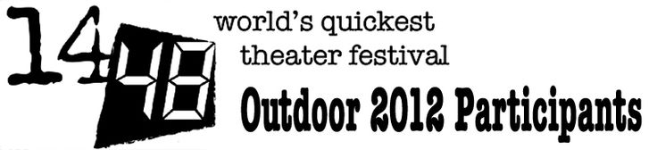 14/48 World's Quickest Theater Fest. Sept. 7-8, 2012 at the Peter F. Donnelly Lawn at the Seattle Repertory Theatre