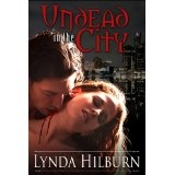 Undead in the City (Kindle Edition)By Lynda Hilburn