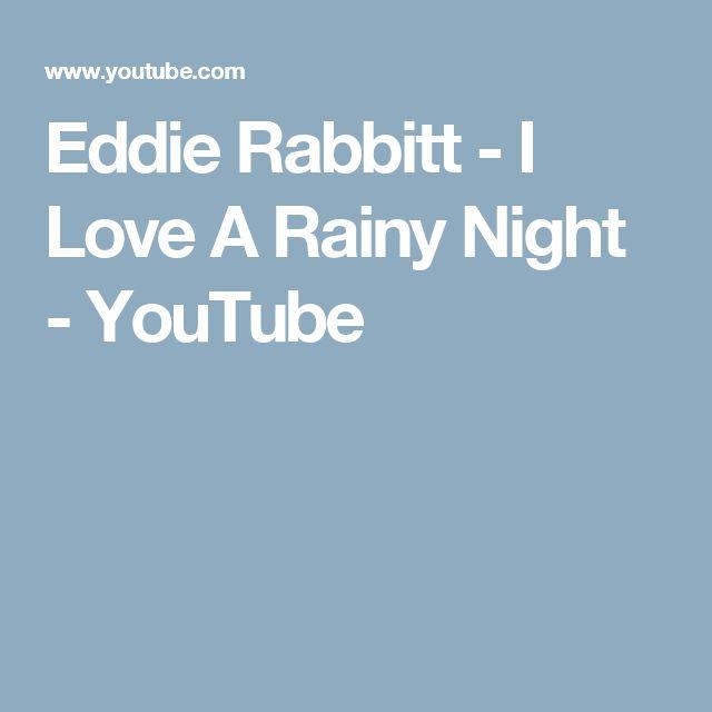 Eddie Rabbitt - I Love A Rainy Night - YouTube