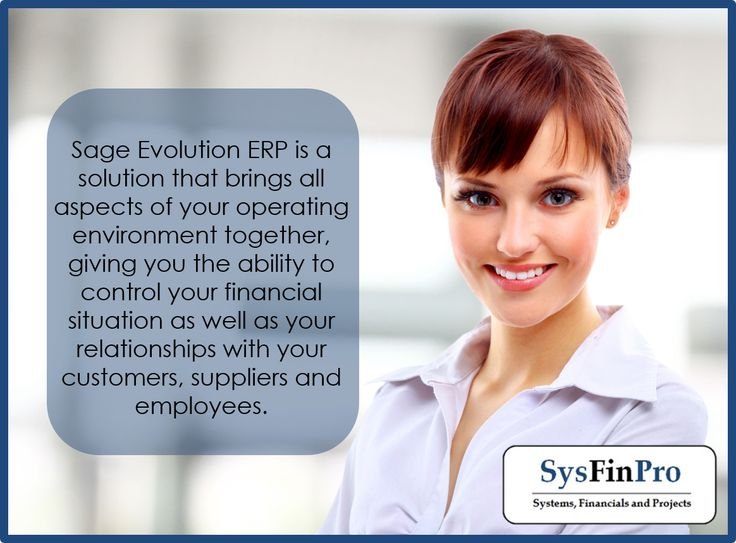 #Sage Evolution brings all aspects of your operating environment together.