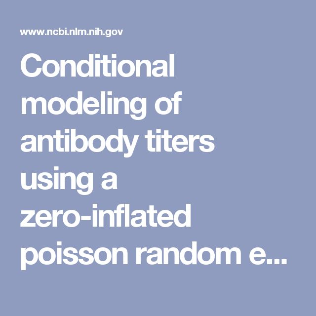 2009 - Conditional modeling of antibody titers using a zero-inflated poisson random effects model: application to Fabrazyme. - PubMed - NCBI
