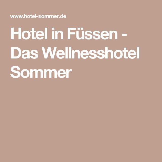 Hotel in Füssen - Das Wellnesshotel Sommer