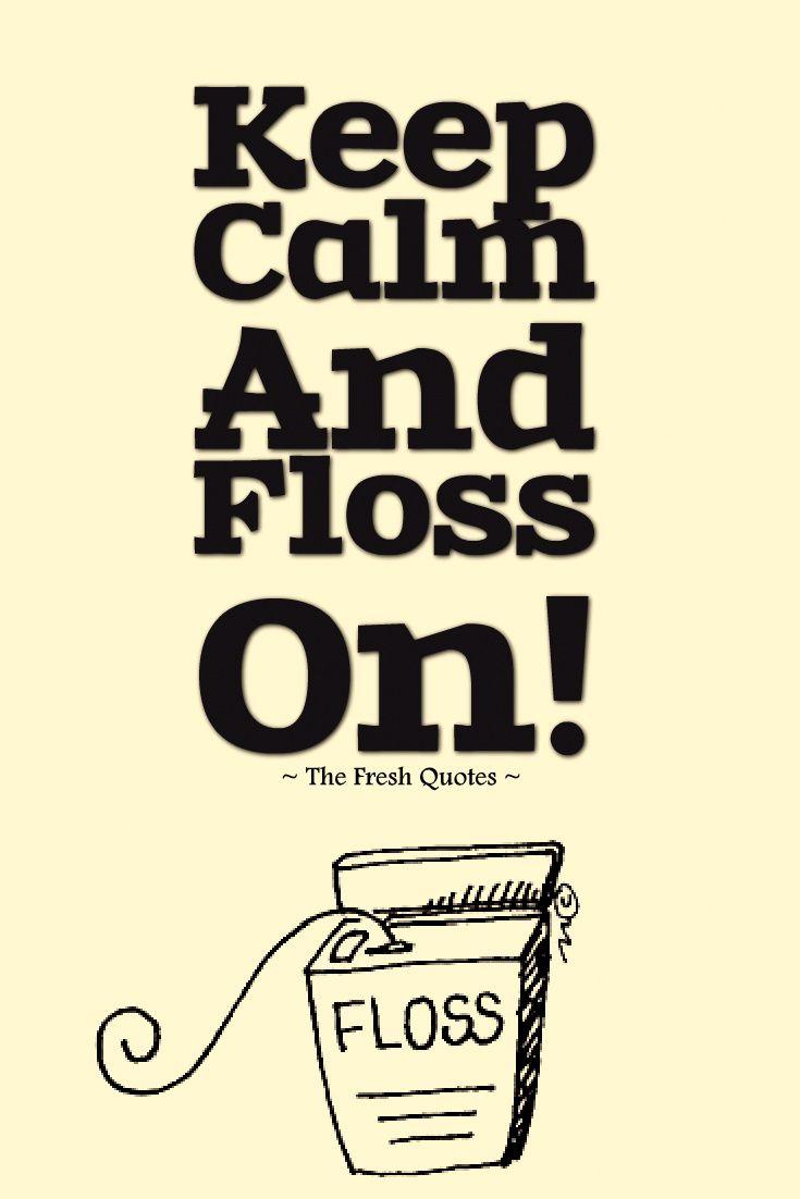 Image result for floss slogans