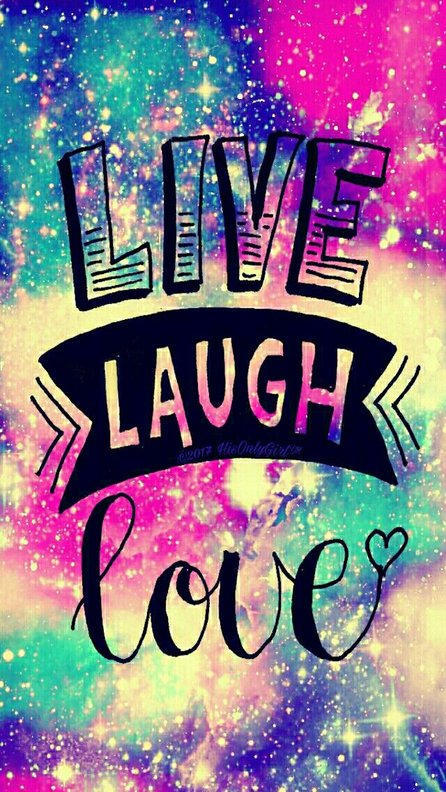 Cute live, laugh, love galaxy wallpaper I created for the app CocoPPa! | wallpapers | Pinterest
