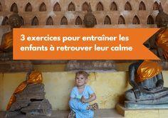 3 exercices pour entraîner les enfants à retrouver leur calme basés sur des activités de pleine conscience