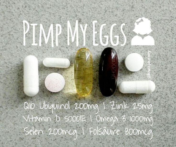 Pimp my eggs: Das Geheimrezept für bessere Eizellen (Qualität und Quantität). Viele wertvolle Tipps aus englischsprachigen Studien und Literatur!!!