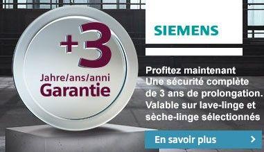 Siemens Garantie supplémentaire de 3 ans sur la gamme iQ800