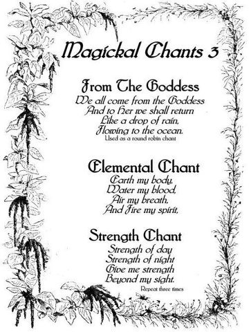 Magical Chants I have sung these many times...