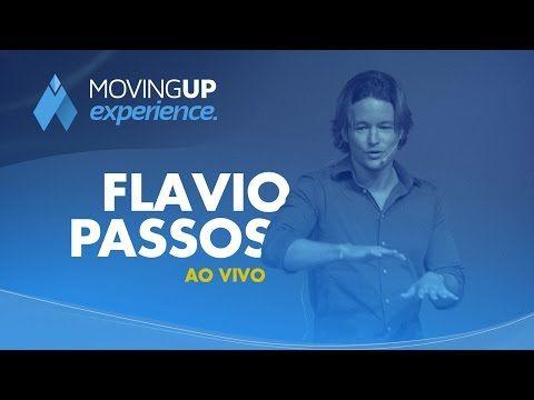 FLAVIO PASSOS - COMA FORA DA CAIXA # moving up experience - YouTube