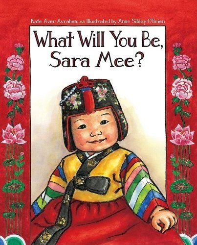 What Will You Be, Sara Mee? Childrens book explaining Korean first birthdays