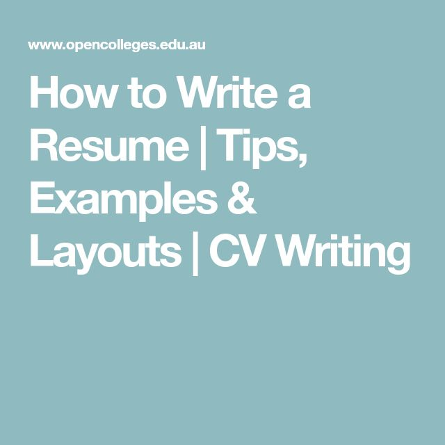 How to Write a Resume | Tips, Examples & Layouts | CV Writing