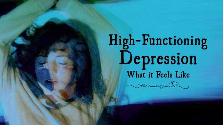 High-Functioning Depression - What It Feels Like - http://themindsjournal.com/high-functioning-depression/