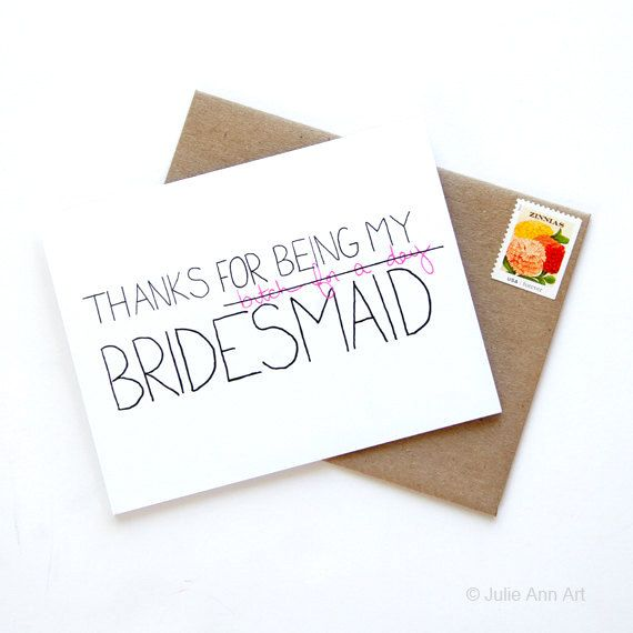 Hey, I found this really awesome Etsy listing at https://www.etsy.com/listing/101234290/thanks-for-being-my-bridesmaid-card