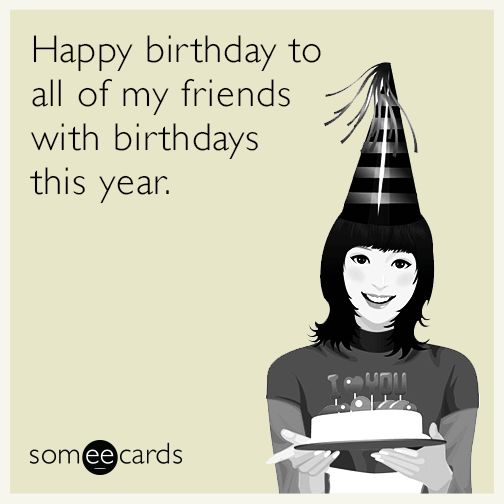 15+ Best Ideas About Birthday Someecards On Pinterest