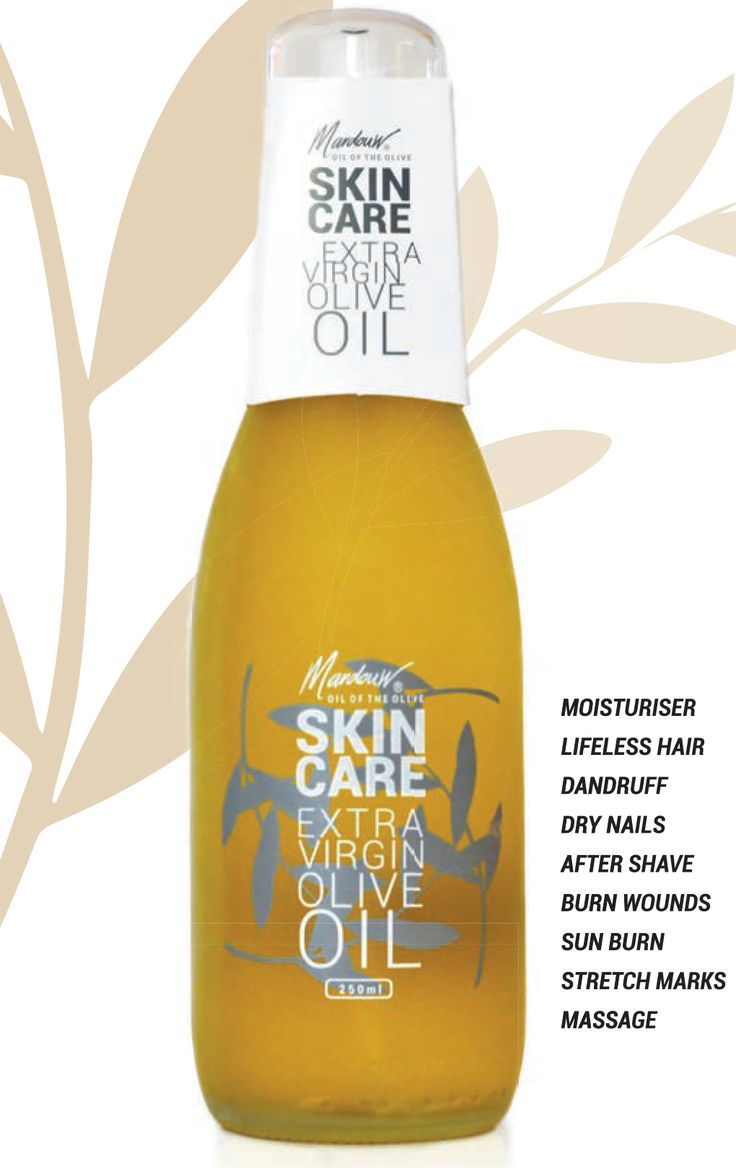 EXTRA VIRGIN OLIVE OIL SKIN CARE  Used for: -	Moisturising -	Lifeless hair -	Dandruff -	Dry nails -	After shave -	Burn wounds -	Sun burn -	Stretch marks -	Massage www.mardouw.com/skincare