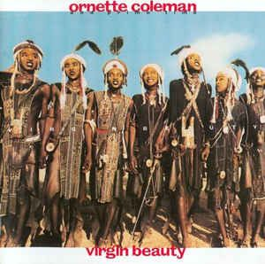 Ornette Coleman And Prime Time (5) - Virgin Beauty (Vinyl, LP, Album) at Discogs
