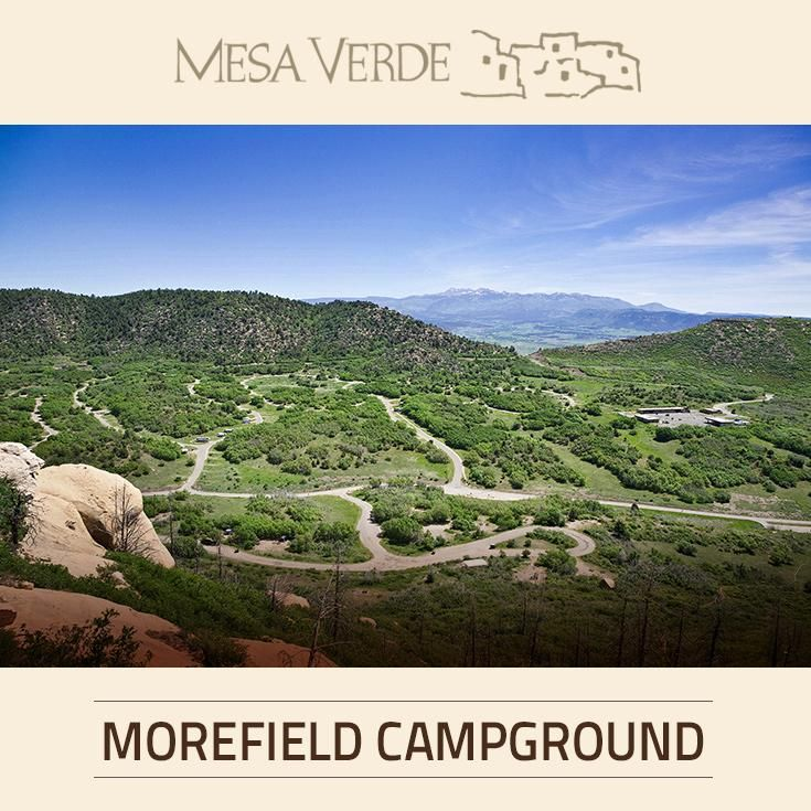 Experience Mesa Verde National Park's unspoiled beauty by spending your nights at Morefield Campground.