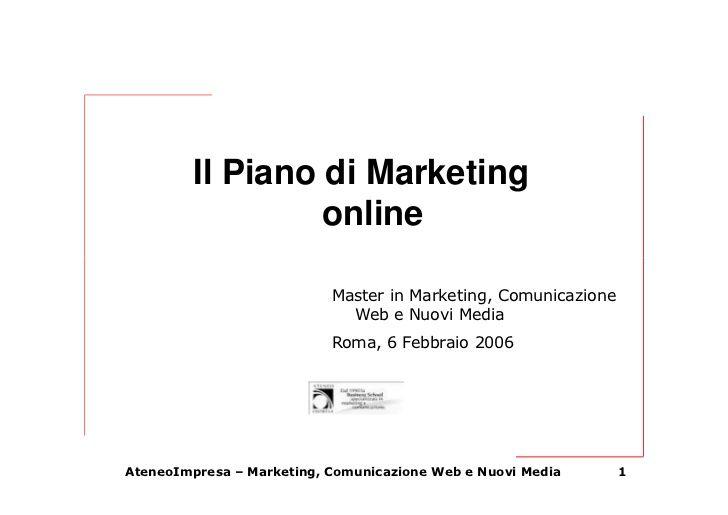 Il piano di marketing online- II Parte by DML Srl via slideshare