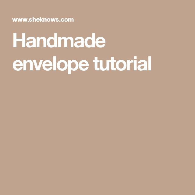 Handmade envelope tutorial