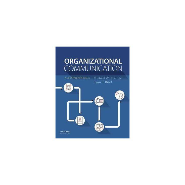 Organizational Communication (Paperback) (Michael W. Kramer)