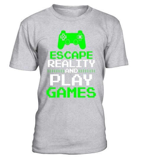 """# Escape Realtiy And Play Games Funny Gamer Gaming T-Shirt .  Special Offer, not available in shops      Comes in a variety of styles and colours      Buy yours now before it is too late!      Secured payment via Visa / Mastercard / Amex / PayPal      How to place an order            Choose the model from the drop-down menu      Click on """"Buy it now""""      Choose the size and the quantity      Add your delivery address and bank details      And that's it!      Tags: Best Gift for boys, girls…"""