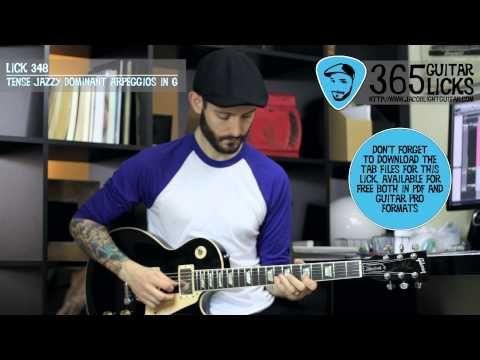 Lick 348/365 - Tense Jazzy Dominant Arpeggios in G   365 Guitar Licks Pr...