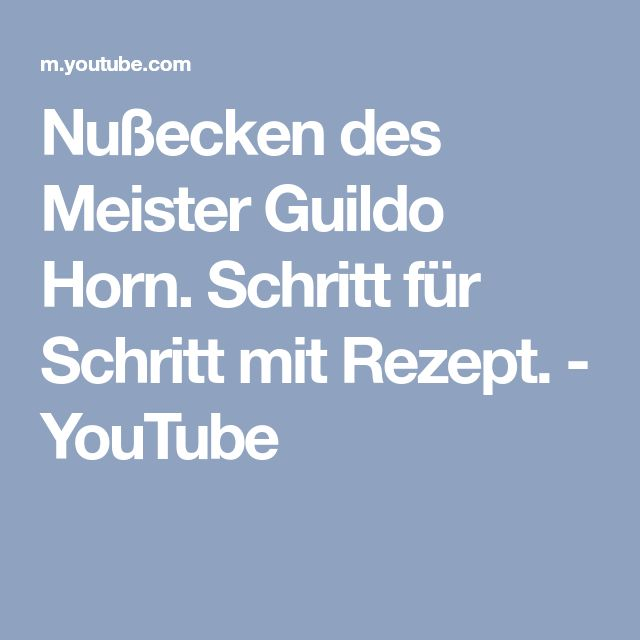 Nußecken des Meister Guildo Horn. Schritt für Schritt mit Rezept. - YouTube
