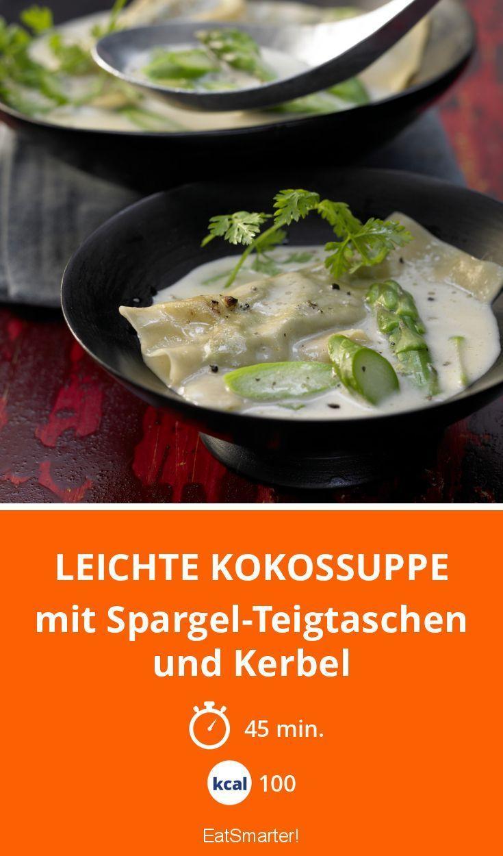 Leichte Kokossuppe mit Spargel-Teigtaschen und Kerbel Mehr zum Abnehmen gibt es auf interessante-dinge.de