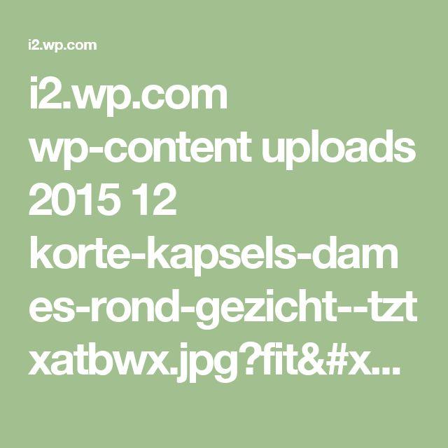 i2.wp.com wp-content uploads 2015 12 korte-kapsels-dames-rond-gezicht--tztxatbwx.jpg?fit=191,300