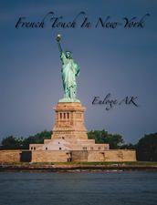 iBook French Touch In New-York Découvrez un livre photo qui vous invite au voyage Pour 0,99€