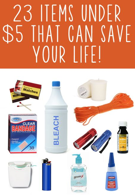 23 Items Under $5 That Can Save Your Life! Excellent list, and you can get it all at the Dollar Store/Walmart/Target.